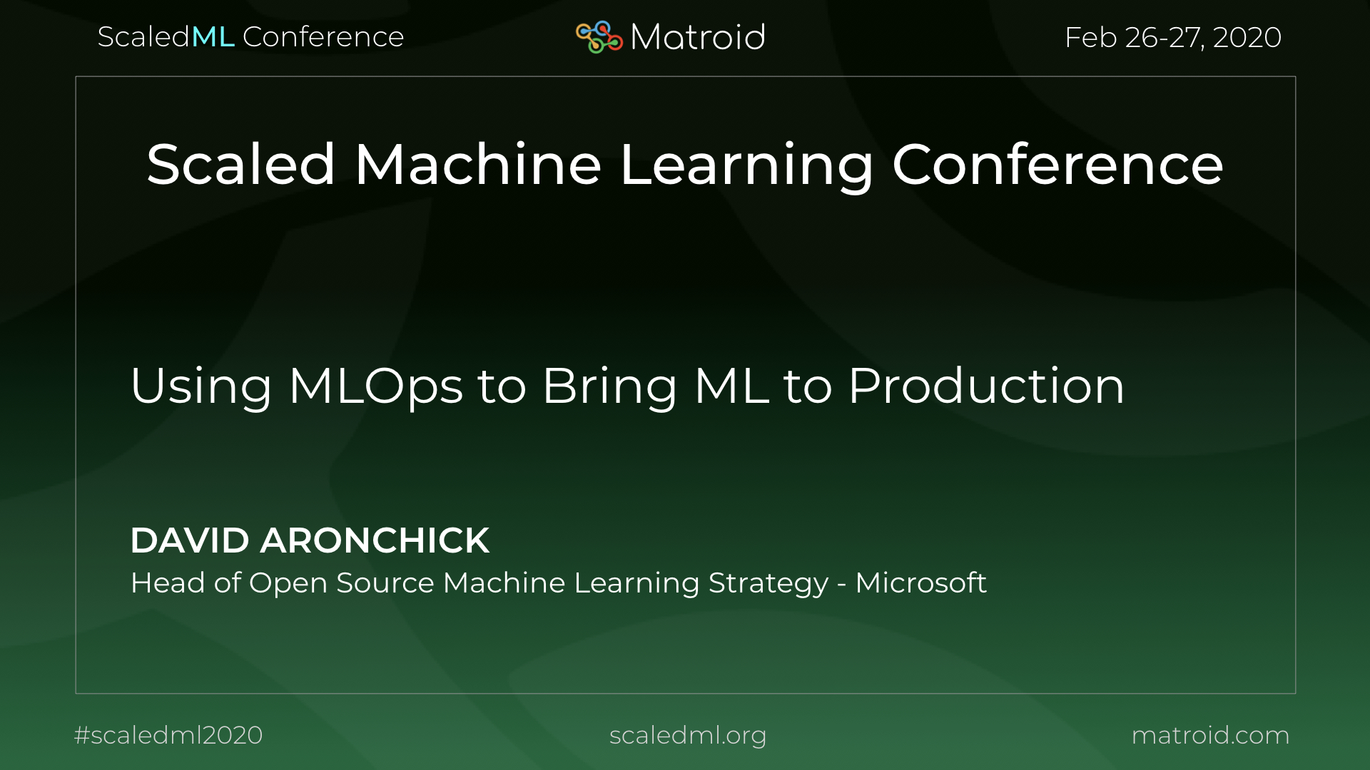David Aronchick Microsoft ScaledML Conference TPU CPU GPU Computer Vision AI Artificial Intelligence Machine Learning
