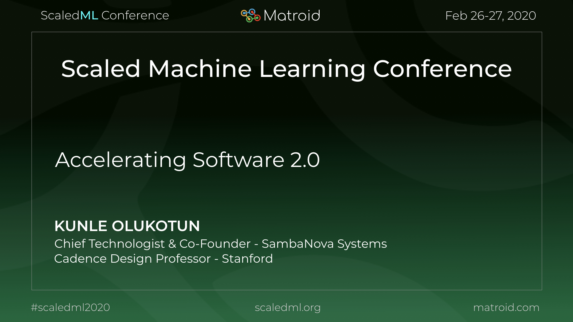 Kunle Olukotun ScaledML Conference CPU GPU TPU Computer Vision AI Artificial Intelligence Machine Learning