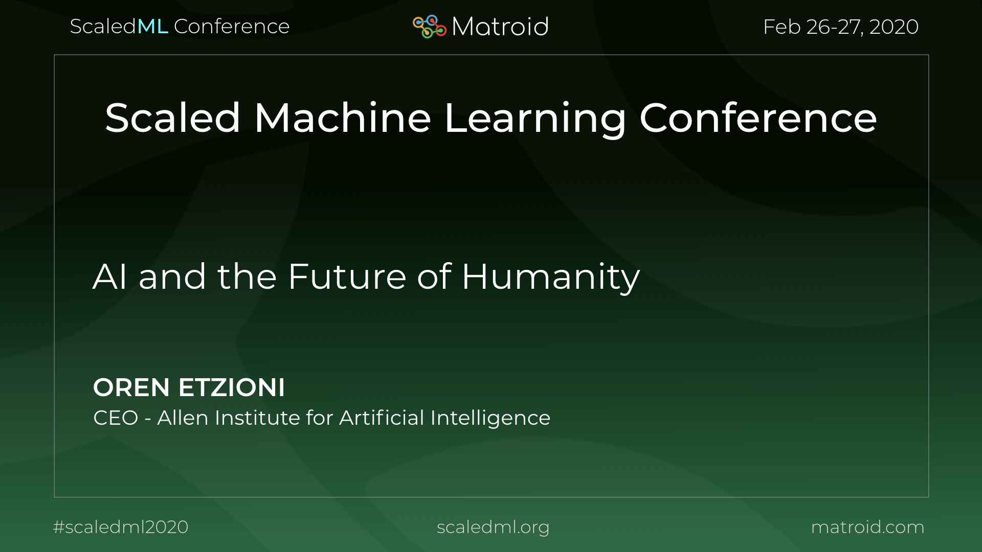 Oren Etzioni Allen Institute ScaledML Conference TPU CPU GPU Computer Vision AI Artificial Intelligence Machine Learning