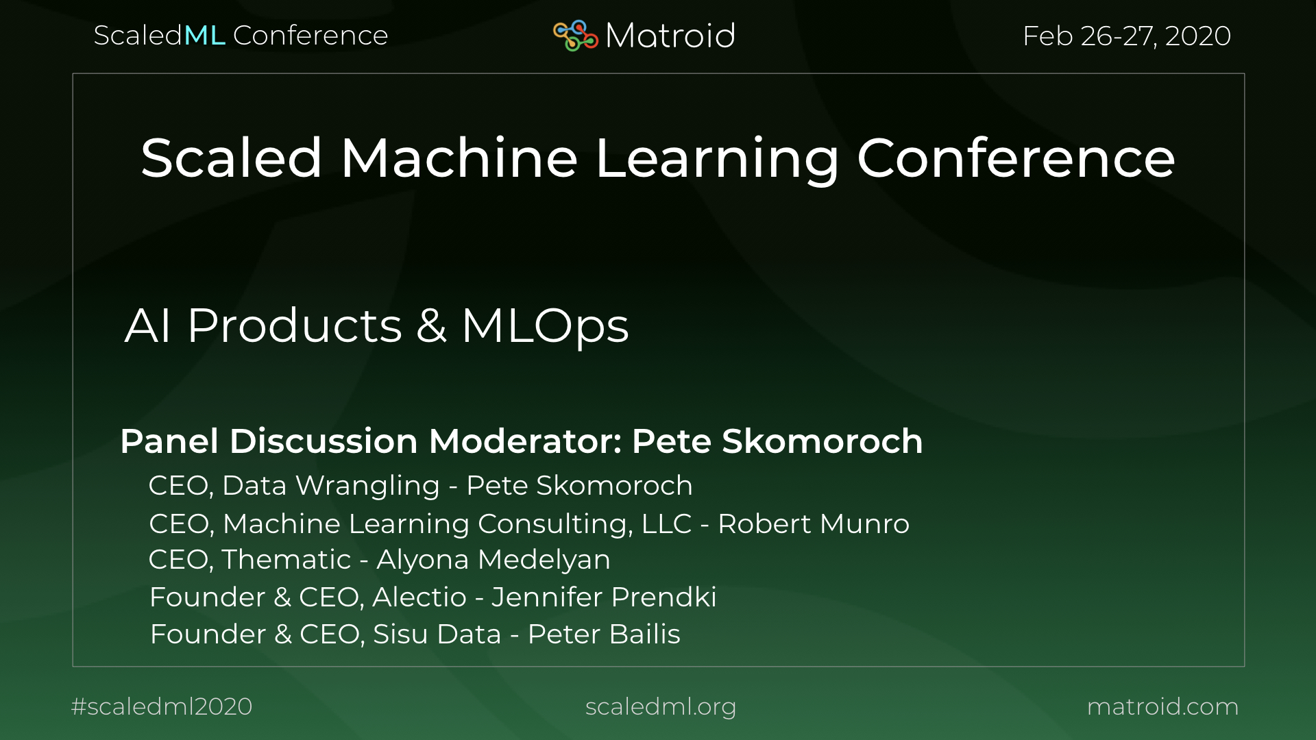 Panel Pete Skomoroch Jennifer Prendki Alyona Medelyan Robert Munro Peter Bailis ScaledML Conference TPU CPU GPU Computer Vision AI Artificial Intelligence Machine Learning