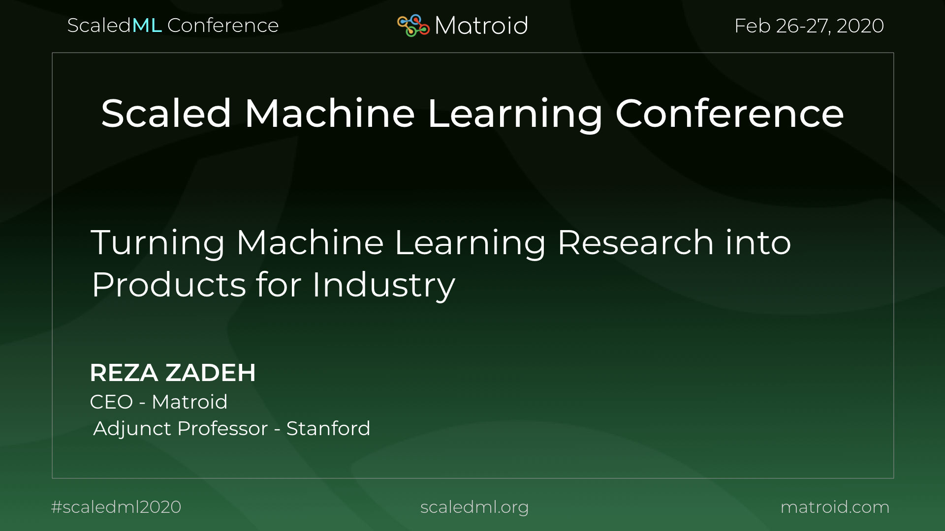Reza Zadeh Matroid ScaledML Conference TPU CPU GPU Computer Vision AI Artificial Intelligence Machine Learning